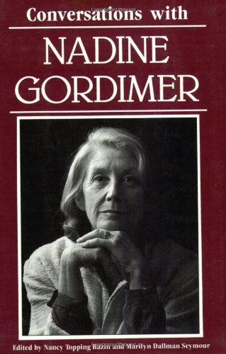 Conversations with Nadine Gordimer (Literary Conversations Series) - Nancy Topping Bazin; Marilyn Dallman Seymour