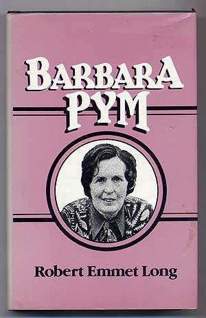 Barbara Pym (Literature and Life) - Robert Emmet Long