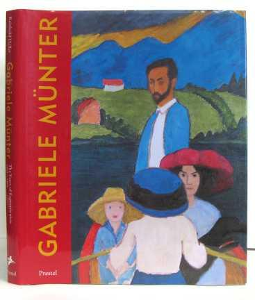 Gabriele Munter: The Years of Expressionism 1903-1920 - Heller, Reinhold