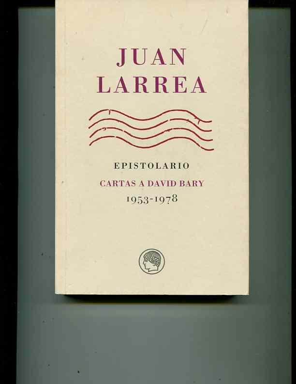 Epistolario: Cartas a David Bary, 1953-1978 (Spanish Edition)