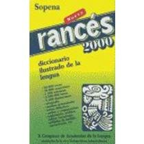 Rances 2000 - Diccionario Ilustrado (Spanish Edition) - Sopena