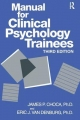 Manual for Clinical Psychology Trainees - James P. Choca; Eric J. van Denburg