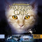 Hunter, Erin: Warrior Cats Staffel 2 04. Die neue Prophezeiung. Sternenglanz