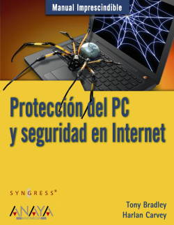 Proteccion del PC y seguridad en Internet - Bradley, Tony
