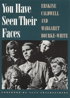 You Have Seen Their Faces - Caldwell, Erskine Bourke-White, Margaret