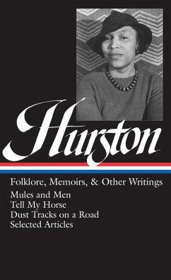 Hurston: Folklore, Memoirs, and Other Writings - Hurston, Zora Neale