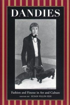 Dandies: Fashion and Finesse in Art and Culture - Fillen-Yeh, Susan Way, Niobe