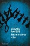 Entre mujeres solas - Pavese, Cesare