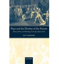 Pope and the Destiny of the Stuarts - Pat Rogers
