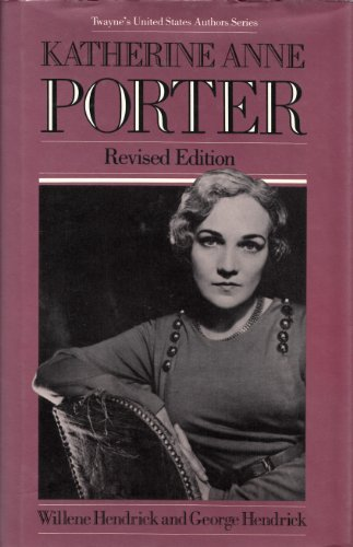 Katherine Anne Porter (Twayne's united states authors series, no 90)