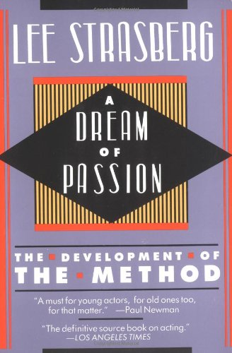 A Dream of Passion: The Development of the Method - Lee Strasberg