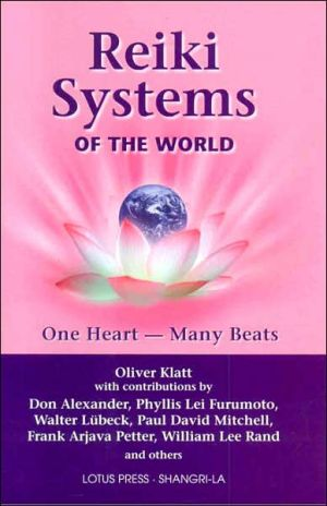 Reiki Systems of the World: One Heart-Many Beats