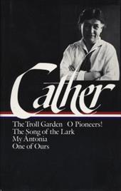 Cather: Early Novels and Stories - Cather, Willa / O'Brien, Sharon