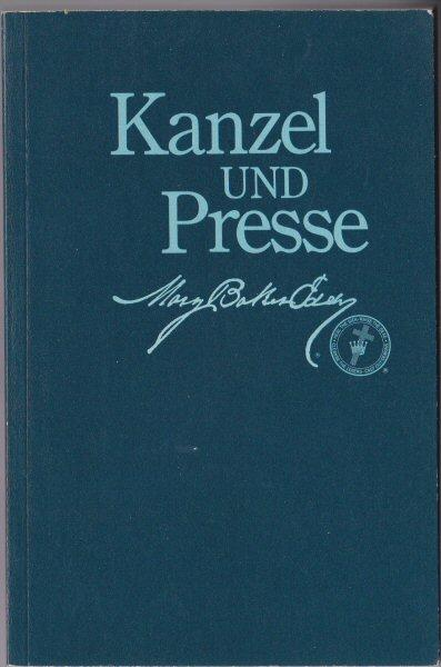 Kanzel und Presse (Pulpit and Press) - Eddy, Mary Baker