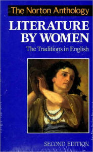The Norton Anthology of Literature by Women: The Traditions in English - Sandra M. Gilbert