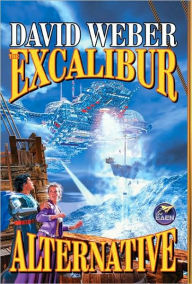 The Excalibur Alternative - David Weber