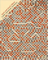 Anni & Josef Albers: Latin American Journeys - D.A.P. (Distributed Art Publishers)