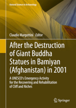 After the Destruction of Giant Buddha Statues in Bamiyan (Afghanistan) in 2001