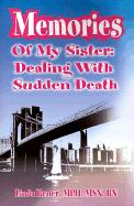 Memories of My Sister: Dealing with Sudden Death