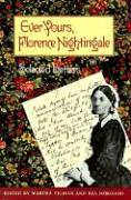 Ever Yours, Florence Nightingale: Selected Letters