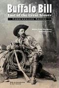 Buffalo Bill: Last of the Great Scouts (Commemorative Edition)