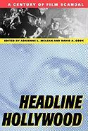 Headline Hollywood: A Century of Film Scandal