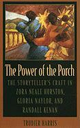 The Power of the Porch: Power of the Porch