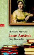 Jane Austen. Eine Biographie
