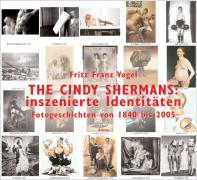 THE CINDY SHERMANS: inszenierte Identitäten