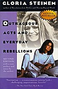 Outrageous Acts and Everyday Rebellions: Second Edition (Owlet Book) - Gloria Steinem