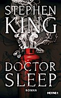 Doctor Sleep: Roman - Stephen King