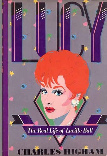 Lucy: The Life of Lucille Ball - Charles Higham
