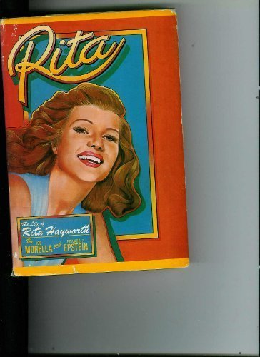 Rita: The Life of Rita Hayworth - Joe Morella; Edward Z. Epstein